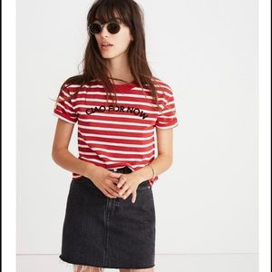 Ciao for now Madewell tee